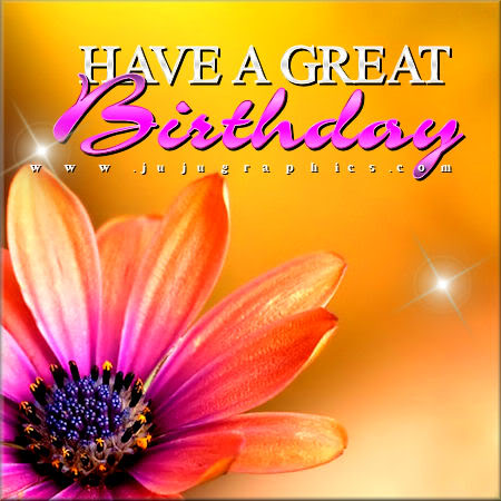Have A Great Birthday - Graphics, quotes, comments, images