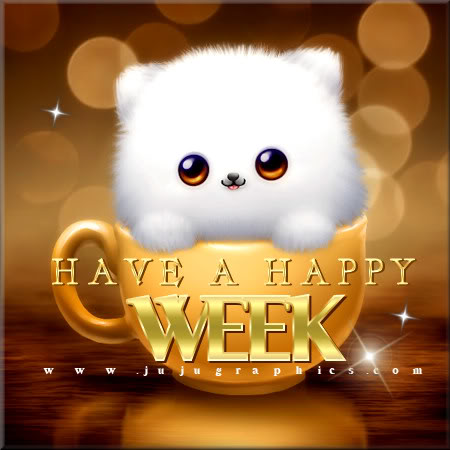 Have a happy week - Graphics, quotes, comments, images