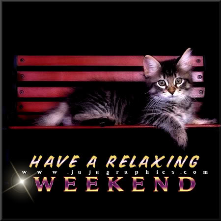 Have a relaxing weekend - Graphics, quotes, comments