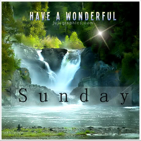 Have a wonderful Sunday 5 - Graphics, quotes, comments