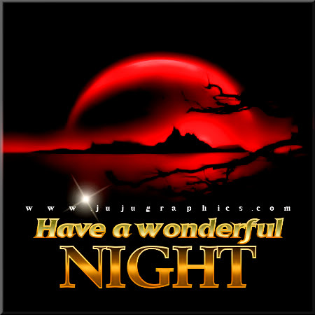 Have a wonderful night 2 - Graphics, quotes, comments