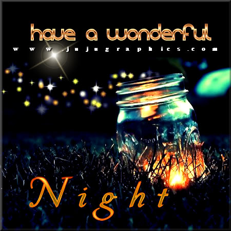 Have a wonderful night 9 - Graphics, quotes, comments