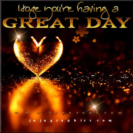 Hope youre having a great day - Graphics, quotes, comments