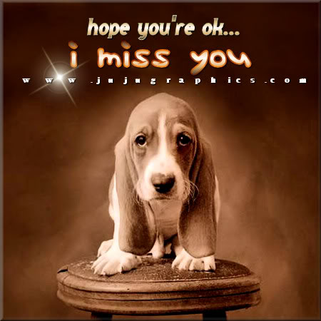 Hope Youre Ok I Miss You Graphics Quotes Comments