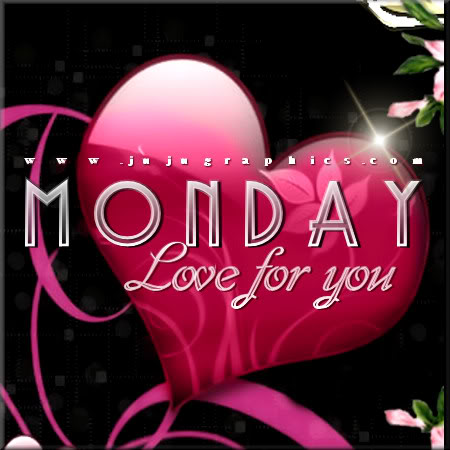 Monday love for you 3 - Graphics, quotes, comments, images
