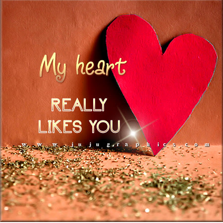 My heart really likes you - Graphics, quotes, comments