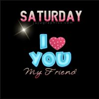 Saturday I love you