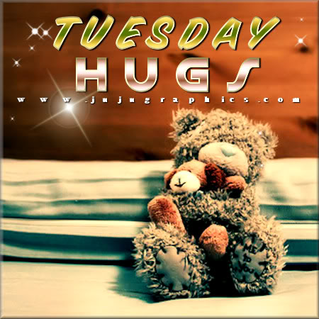 Tuesday hugs 5 - Graphics, quotes, comments, images