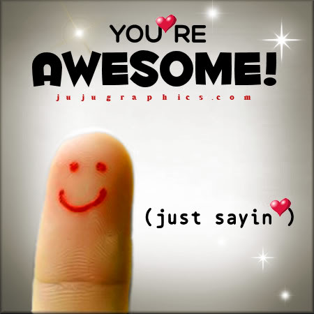 Youre Awesome 09skerj - Graphics, quotes, comments, images