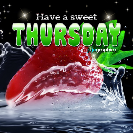 Have a Sweet Thursday - Graphics, quotes, comments, images